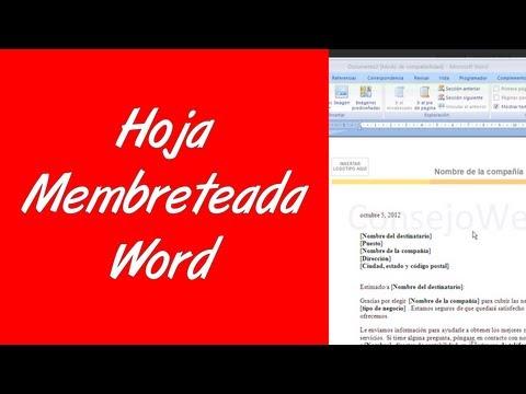 Como hacer una hoja membreteada en word 2007 2010