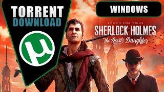 Sherlock Holmes: The Devil's Daughter ◙ Baixar Torrent ◙ (4.5GB) ◙ Windows
