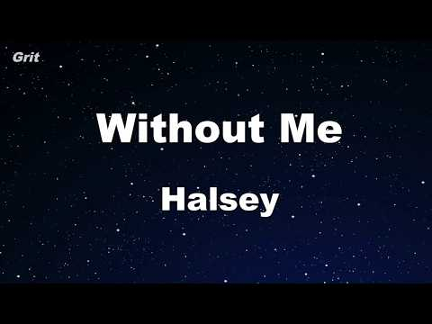 Without Me - Halsey Karaoke 【No Guide Melody】 Instrumental
