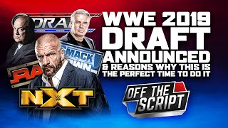 A 2019 WWE Draft LEAKED & WWE Finally Ending Wild Card Rule! | Off The Script 290 Part 1