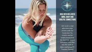"Rise Into Wellness ""Mind, Body, and Soulful Connections' With Jessica Bellofato"