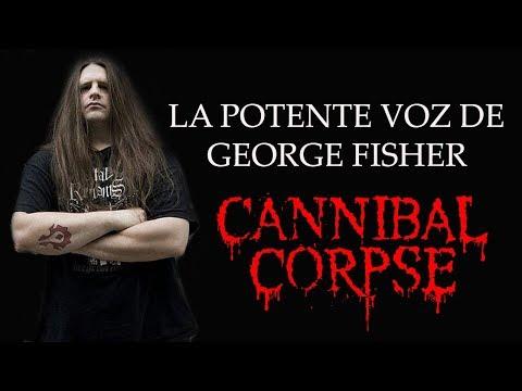 La Potente Voz de George Fisher - Cannibal Corpse
