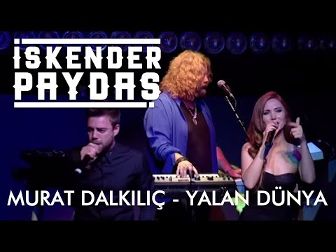 Murat Dalkılıç ft. İskender Paydaş - Yalan Dünya