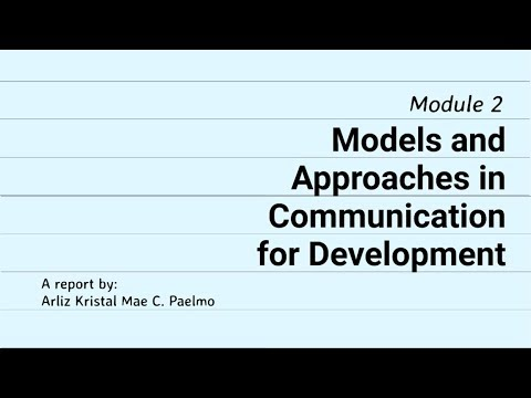 Models And Approaches In Communication For Development