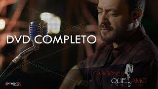 Lucas Sugo - Dvd Canciones que amo (Completo)