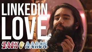 LinkedIn Love // Z&A Short
