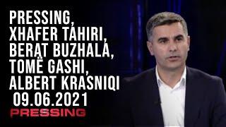 PRESSING, Xhafer Tahiri, Berat Buzhala, Tomë Gashi, Albert Krasniqi – 09.06.2021