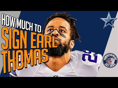 Contract Size to Sign Earl Thomas to Dallas Cowboys | How Much To Pay Earl Thomas