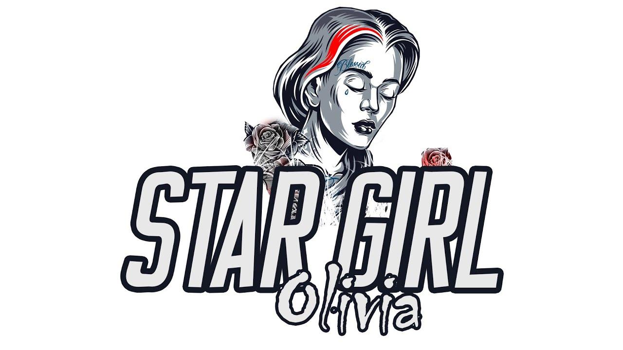 Olivia  - Star girl (Official Audio)