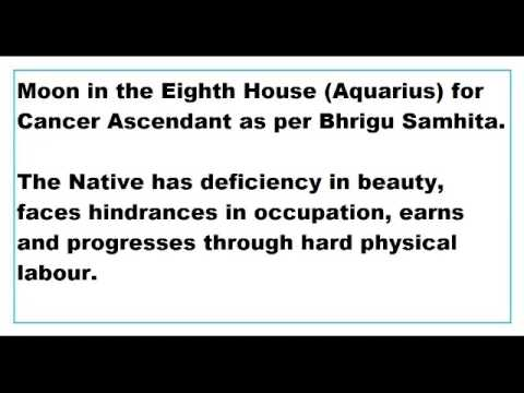 moon in 8th house for Cancer Ascendant as per Bhrigu Samhita