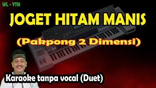 Joget hitam manis karaoke melayu pakpong 2 dimensi (keyboard)