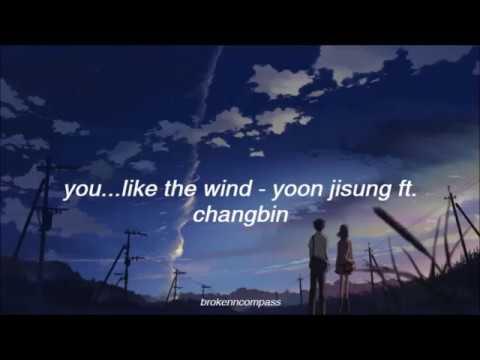 Free Download 바람 같은 너 (you... Like The Wind) - Yoon Jisung Ft. Changbin (sub Español) Mp3 dan Mp4