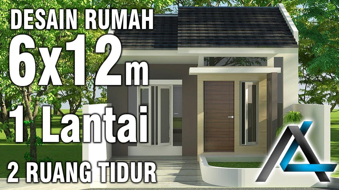 Desain Rumah 6x12 Meter - 1 Lantai - YouTube