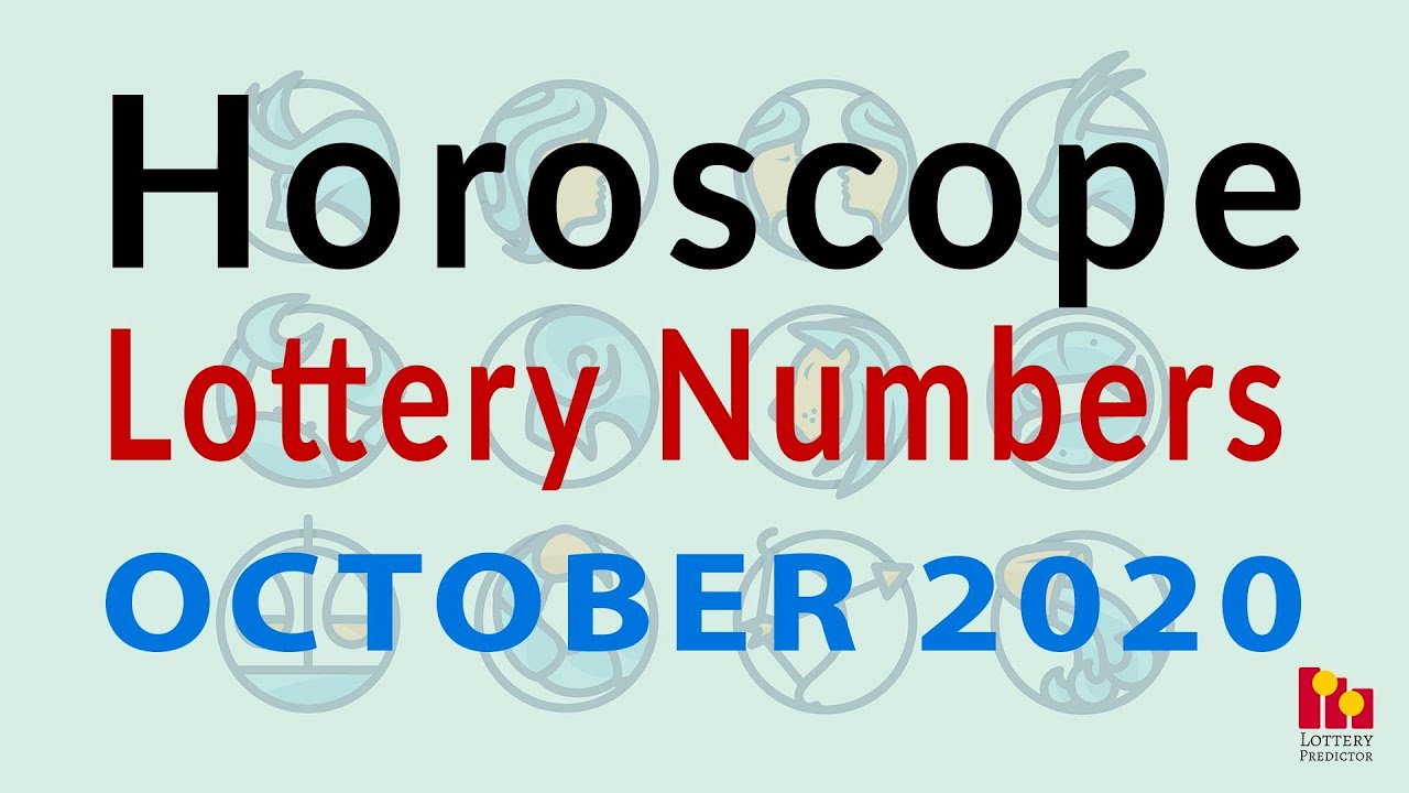 Horoscope Lottery Number Predictions For October 2020