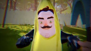MY NEIGHBOR IS A BANANA - Hello Neighbor ACT 3