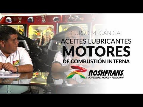 Curso Mecánica Roshfrans: Aceites Lubricantes para Motores de Combustión Interna