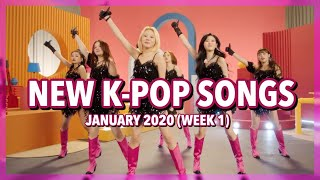New K-Pop Songs | January 2020 (Week 1)