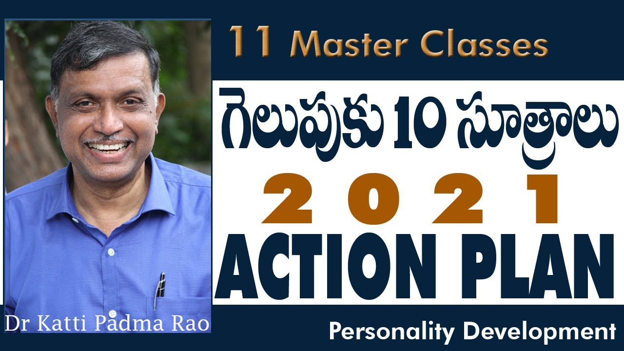 Download Master Classes 11   What is Life   2021 - Action Plan   10 Points to Win   Dr Katti Padma Rao