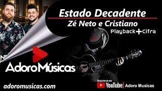 Baixar Estado Decadente - Zé Neto e Cristiano  EP Acústico De Novo - Playback + Cifra