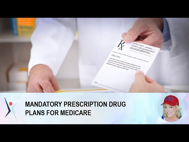 MANDATORY PRESCRIPTION DRUG PLANS FOR MEDICARE