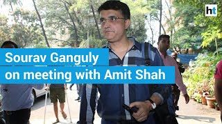 Met Amit Shah, did not discuss politics or BCCI: Sourav Ganguly