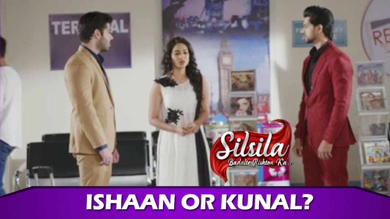 Download Silsila Badalte Rishton Ka: Whom Will Mauli Choose Ishaan Or Kunal?