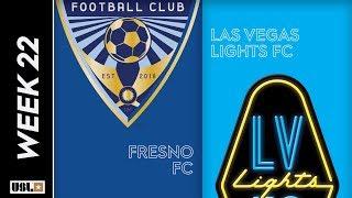 Fresno FC vs. Las Vegas Lights FC: August 3rd, 2019