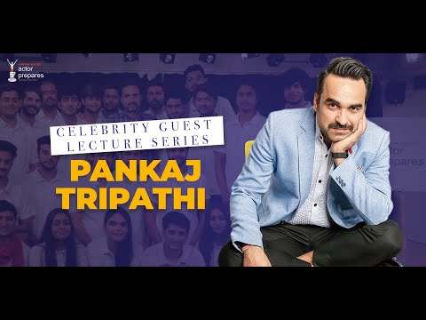 Guest Lecture with actor Pankaj Tripathi @Actor Prepares