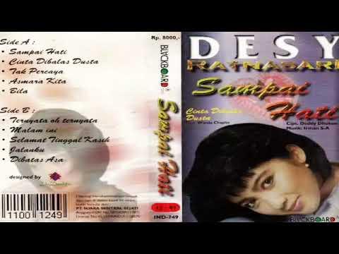 Full Album Desy Ratnasari - Sampai Hati (1997)