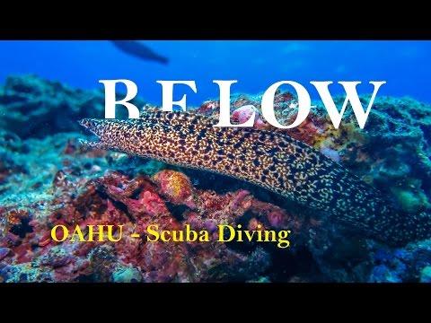 BELOW - Oahu Awesome Scuba Diving  GoPro 4K - Hawaii