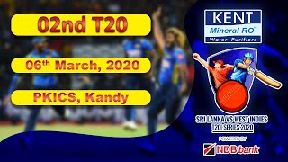 02nd T20 : West Indies Tour of Sri Lanka 2020