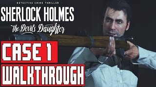 Sherlock Holmes The Devil's Daughter Gameplay Walkthrough Part 1 (1080p) - No Commentary FULL GAME