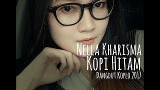 Nella Kharisma - Kopi Hitam (Dangdut Koplo 2019)