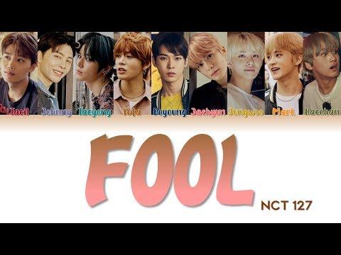 "NCT 127 엔시티 127 "" Fool "" Lyrics (ColorCoded/ENG/HAN/ROM/가사)"