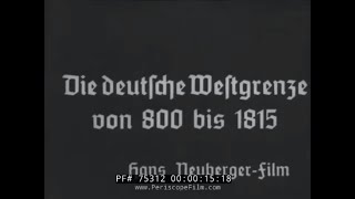 GERMAN SILENT HISTORY FILM -- BORDERS OF GERMANY 800 AD - 1815  75312