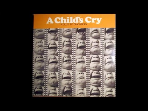 Dr. Eugene G. Weinberg - A Child's Cry: A Clue to Diagnosis [1971, Full Album, Pfizer]
