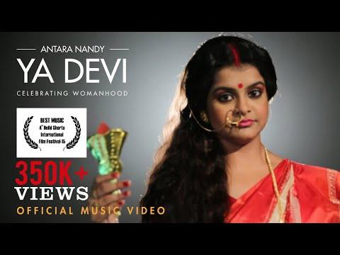 YA DEVI - Celebrating Womanhood - Official Music Video | Antara Nandy
