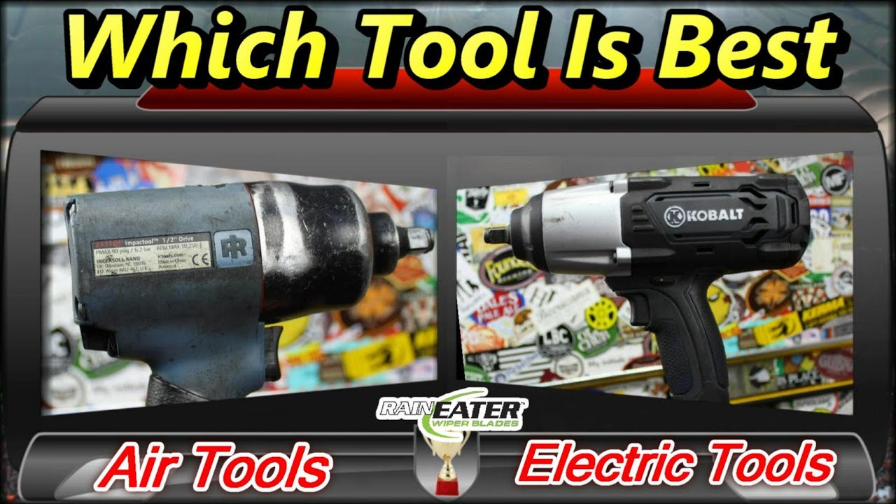 Air Tools Vs Electric Which Tool Is Best