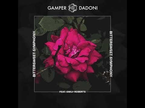 GAMPER & DADONI - Bittersweet Symphony (feat. Emily Roberts)