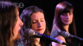 The Unthanks - King of Rome (live at the BBC Radio 2 Folk Awards 2012)