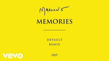 Maroon 5 - Memories Devault Remix (Official Audio)