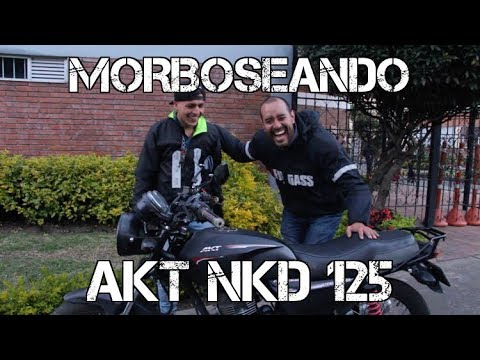 MORBOSEANDO AKT NKD125!!! #FULLGASS