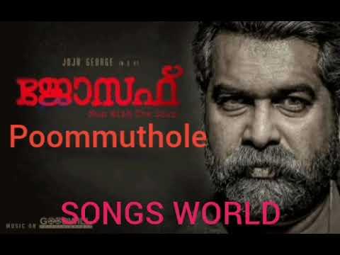 Poommuthole   Malayalam Movie Song   Joseph (2018)🎵