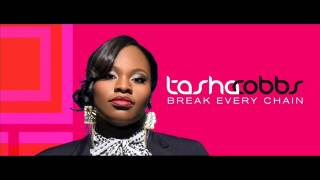 Tasha Cobbs   Break Every Chain Radio Edit
