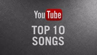 YouTube Top 10 Songs