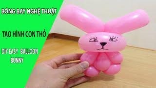 Vặn bóng nghệ thuật - Tạo hình con thỏ - Diy easy balloon bunny