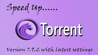 Repeat youtube video How to speed Up BitTorrent to over 4Mbps with latest settings 2015