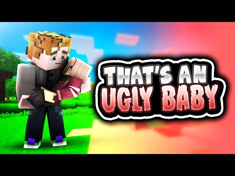 THAT'S AN UGLY BABY