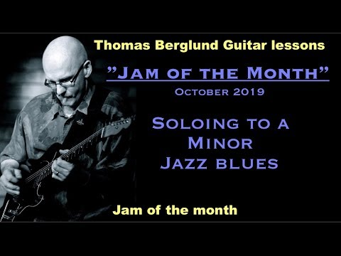 Jam of the month / October 2019 - Soloing to a minor Jazz blues - Jazz guitar lesson
