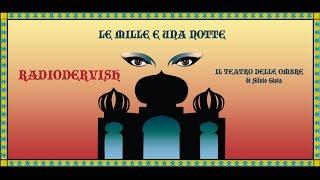 Le mille e una notte - Radiodervish e Silvio Gioia